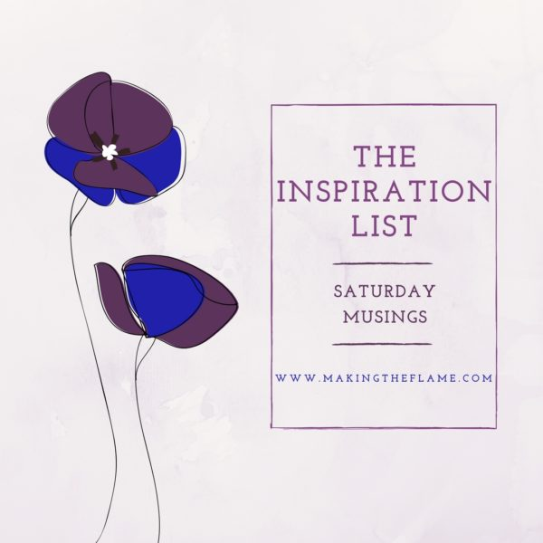 The Inspiration List on Saturday Musings, at Making the Flame. Body positive sewing and creative style.